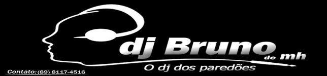 DJ BRUNO DE MONS HIPÓLITO PI 2013