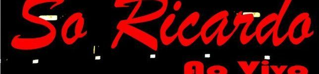 So Ricardo Ao vivo