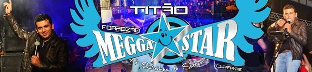 FORROZÃO MEGGA STAR