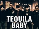 TEQUILA BABY