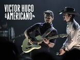 Victor Hugo e Americano