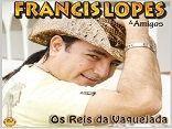 Francis Lopes - Os Reis da Vaquejada