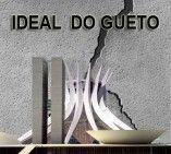 IDEAL DO GUETO VIDAS EM COMUM