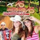 AS MENINAS DO FORRÓ & CIA
