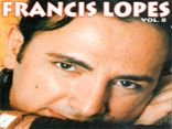 Francis Lopes vol.8