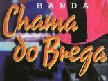 BANDA CHAMA DO BREGA