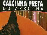 Calcinha Preta do Arrocha