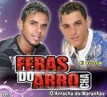 FERAS DO ARROCHA O ARROCHA DO MARANHÃO