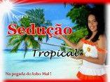 Sedução Tropical