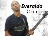 Everaldo Grunge