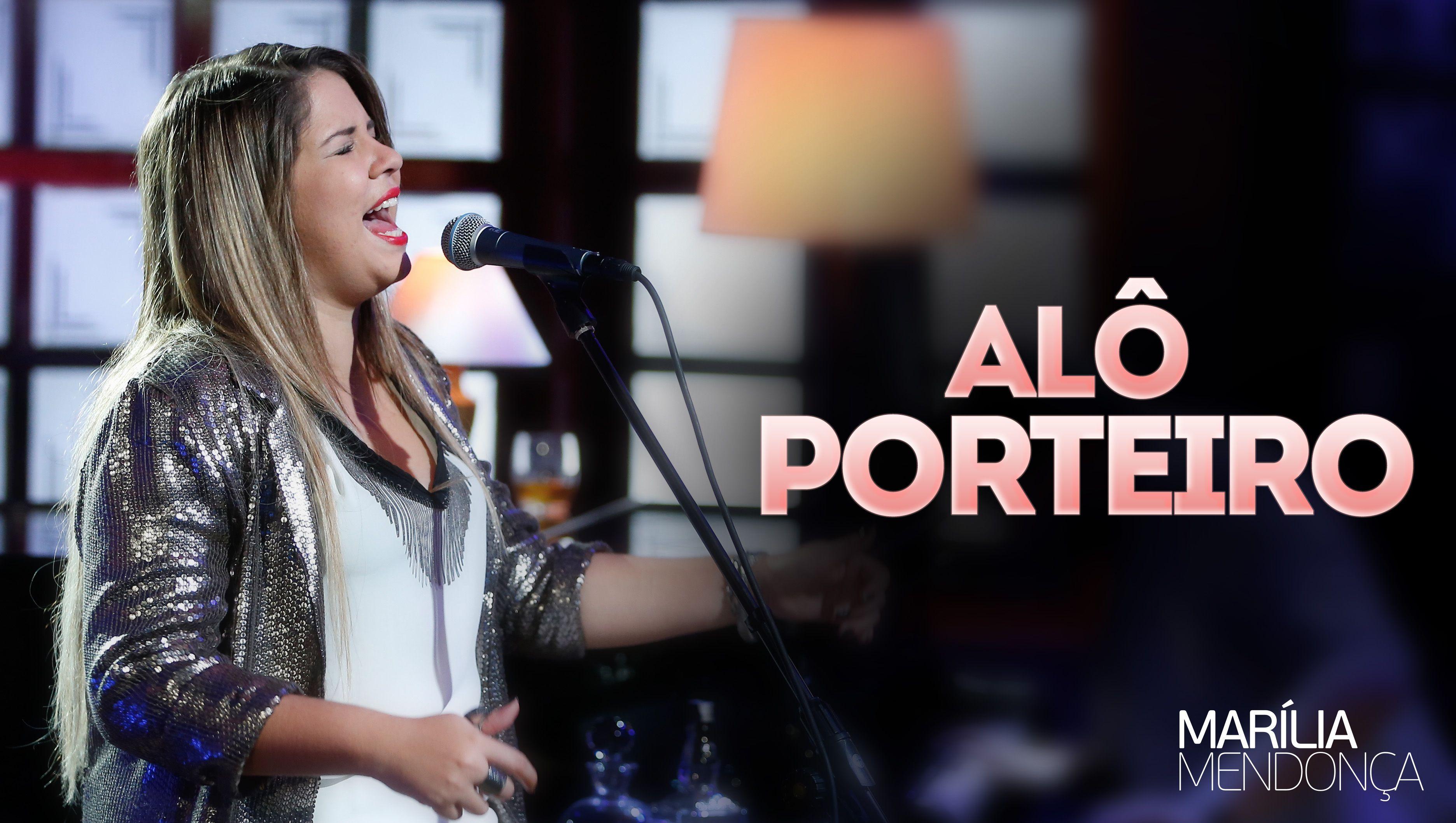 Alô Porteiro Marília Mendonça Letrasmusbr