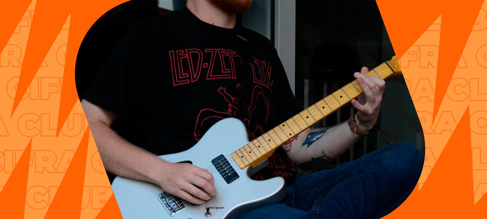 Post em destaque: Os melhores exercícios para fortalecer a mão esquerda no violão e na guitarra