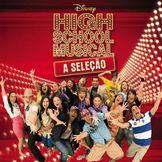 Imagem do artista High School Musical - A Seleção