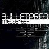 Imagem do artista BulletProof Messenger