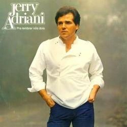 Resultado de imagem para Jerry Adriani - Pra Lembrar de Nós Dois - 1983