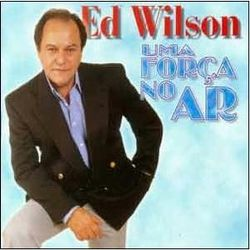 Ed Wilson - Uma For�a no Ar 1997