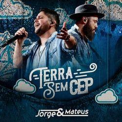 Jorge E Mateus Terra Sem Cep Ao Vivo Ouvir Todas As 14 Músicas