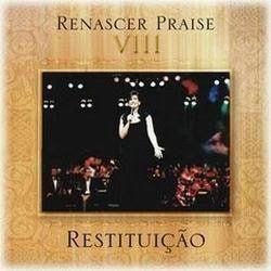 Renascer Praise - Renascer Praise 08 - Restitui��o 2001