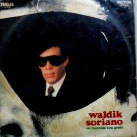 Waldick Soriano - LETRAS MUS BR