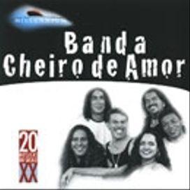 Millennium: Banda Cheiro De Amor