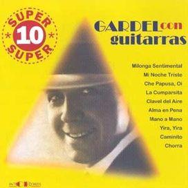 Gardel Con Guitarras
