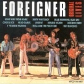 Foreigner- Original Lives