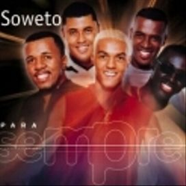 Para Sempre: Soweto
