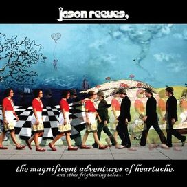 The Magnificent Adventures of Heartache