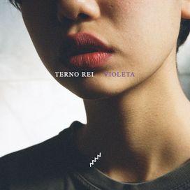 Violeta | Discografia de Terno Rei - LETRAS.MUS.BR