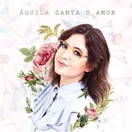 Áquila Canta o Amor