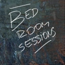 Bedroom Sessions