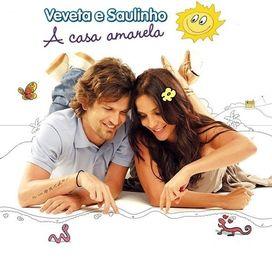 Veveta e Saulinho - A Casa Amarela