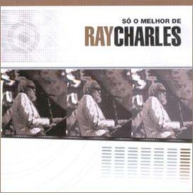 Raros Collection - Só O Melhor De Ray Charles