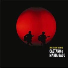 Caetano Veloso e Maria Gadú - Multishow Ao Vivo