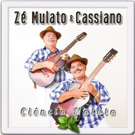 musicas ze mulato e cassiano