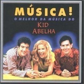 Música! O Melhor da Música do Kid Abelha