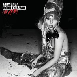 Born This Way (The Remix)