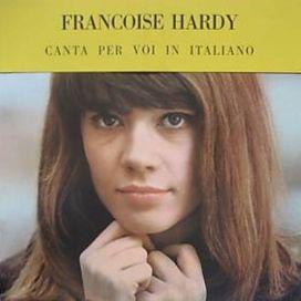 Françoise Hardy Canta Per Voi In Italiano