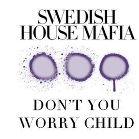Don't Worry Child