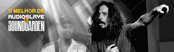 Uma homenagem ao ex-vocalista das duas bandas, Chris Cornell ♪