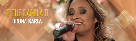 Assista ao novo vídeo de Bruna Karla ♪