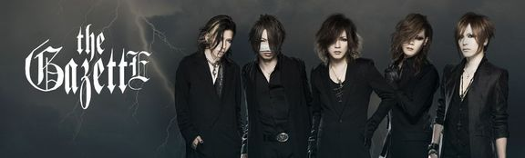 Oír the GazettE ♪