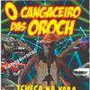 Foto de: O Cangaceiro das Oroch