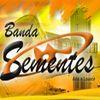 Foto de: BANDA SEMENTES - FORRÓ 100% CATÓLICO