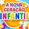 Foto de: A NOVA GERAÇÃO INFANTIL