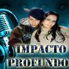 Foto de: IMPACTO PROFUNDO