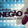 Foto de: BANDA DO NEGÃO