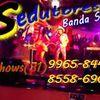 Foto de: Sedutores Banda Show