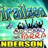 Foto de: Dirailson e Sucesso na Farra