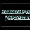 Foto de: BANDA F-XD [ OFICIAL ]
